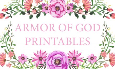 7 FREE Armor of God Printables