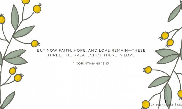 1 Corinthians 13:13 – FREE Desktop Wallpaper