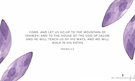Micah 4:2 FREE Desktop Wallpaper