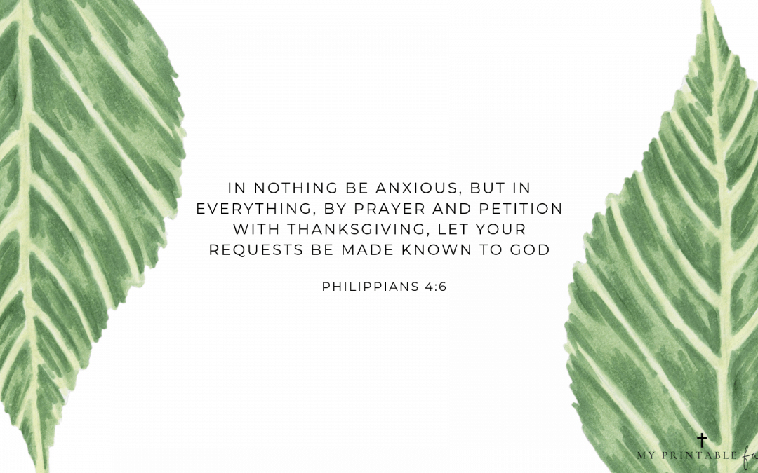 Philippians 4:6 FREE Desktop Wallpaper