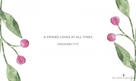 Proverbs 17:17 – FREE Desktop Wallpaper