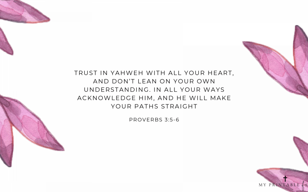 Proverbs 3:5-6 FREE Desktop Wallpaper
