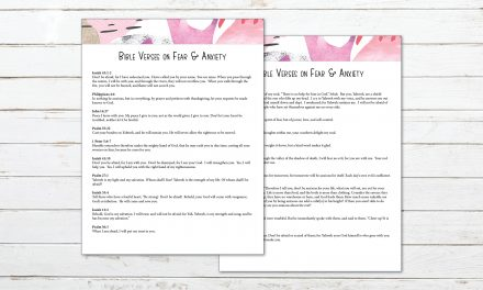 19 Bible Verses on Fear and Anxiety + Printable
