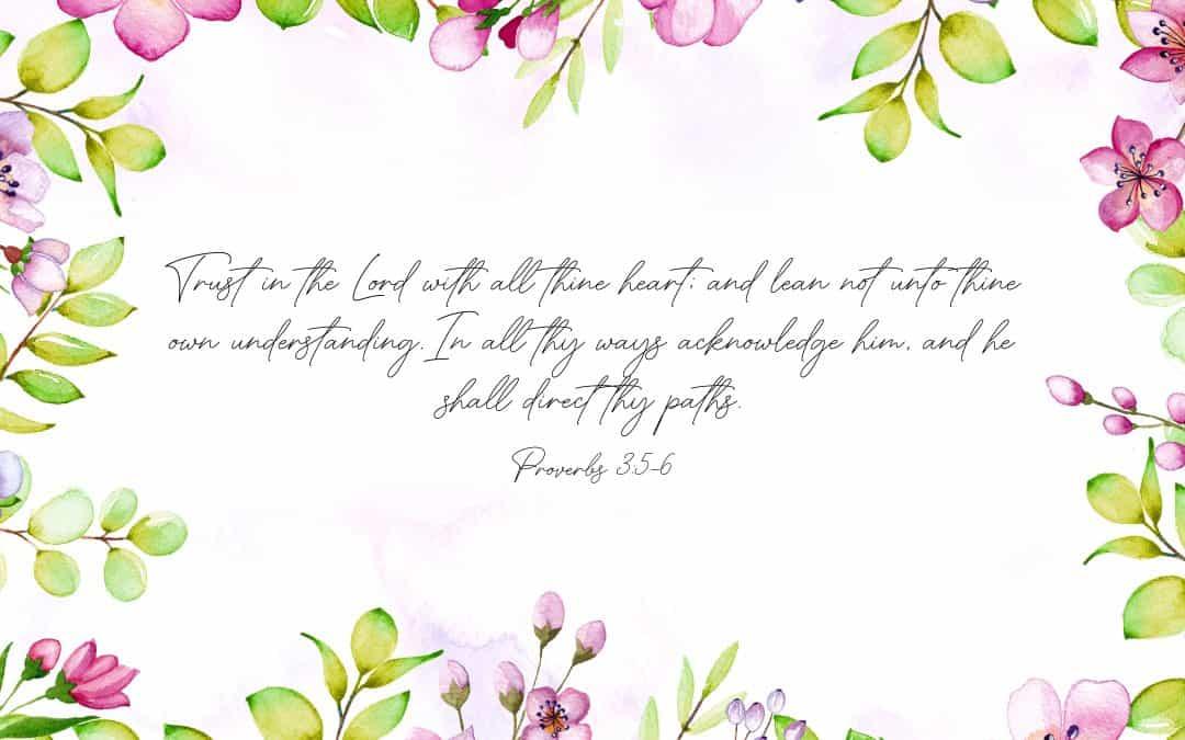 Proverbs 3:5-6 – FREE Desktop Wallpaper