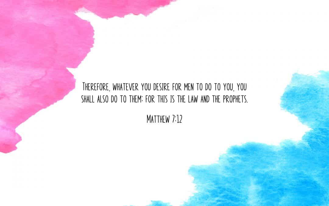 Matthew 7:12 – FREE Desktop Wallpaper
