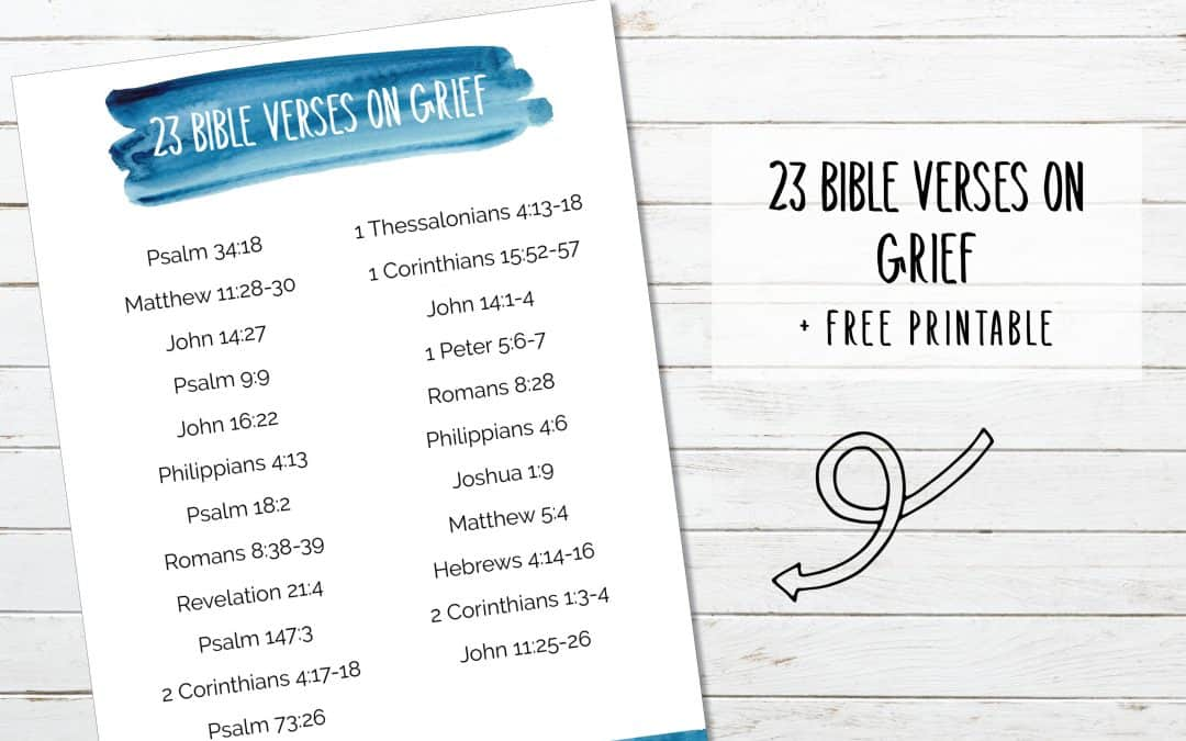 23 Bible Verses About Grief